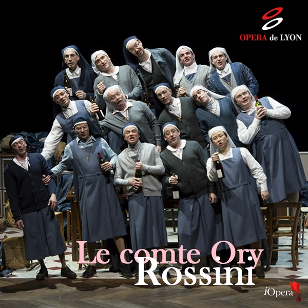 Opera Lyon Le Comte Ory Rossini iopera video