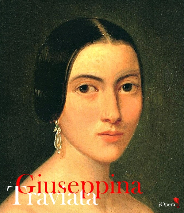Giuseppina Strepponi y La Traviata de Giuseppe Verdi