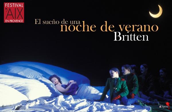 A Midsummer Night's Dream El sueño de una noche de verano  Aix Benjamin Britten Robert Carsen 2015