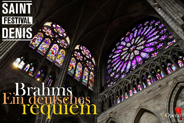 saint-denis festival 2015 requiem alemán Brahms