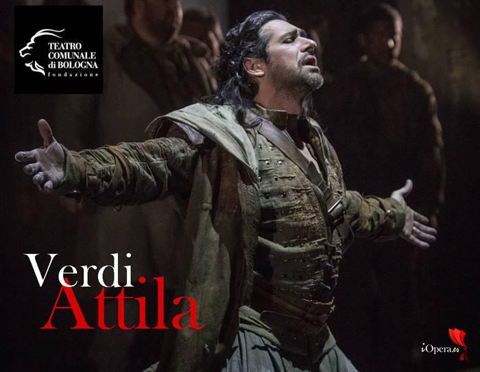Attila de Verdi en Bologna Giuseppe Verdi Teatro Comunale di Bologna D'Arcangelo Siri 2016