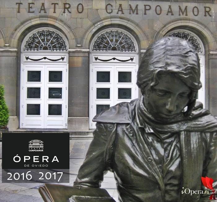 Teatro Campoamor programación Ópera de Oviedo temporada 2016 2017