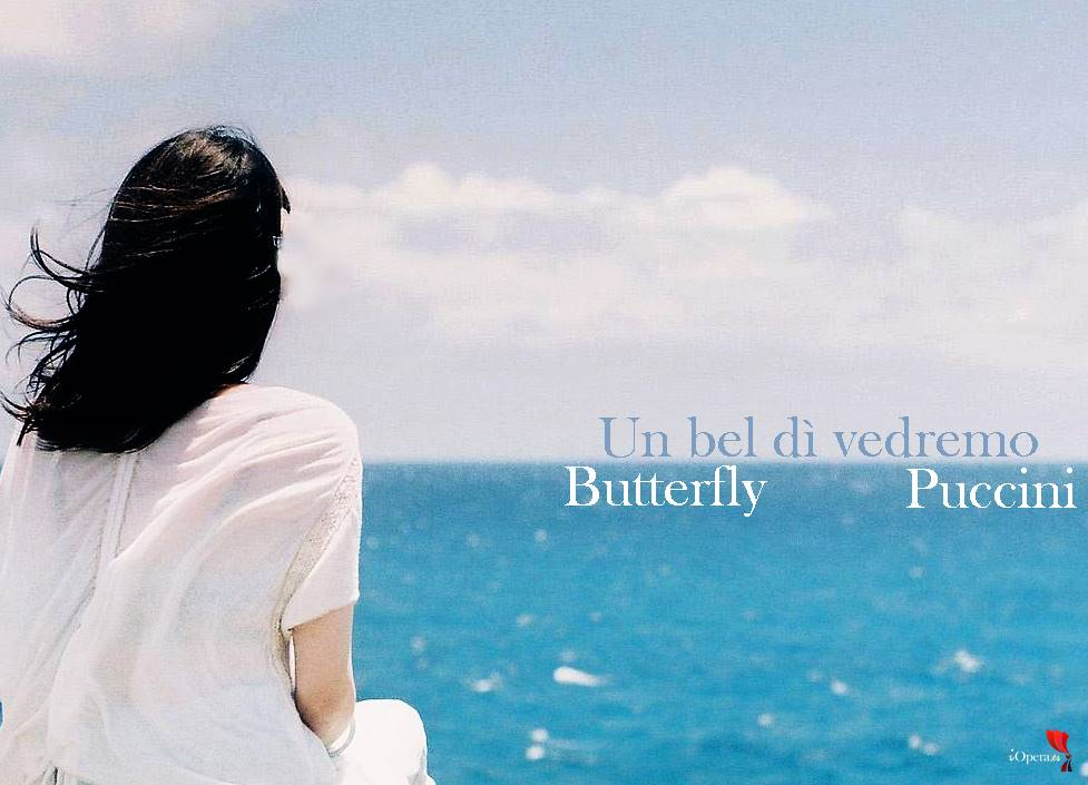 Madama butterfly Puccini un bel dí vedremo Un bel dì vedremo