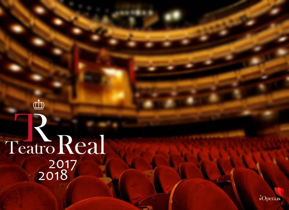 Teatro Real de Madrid temporada ópera 2017 2018