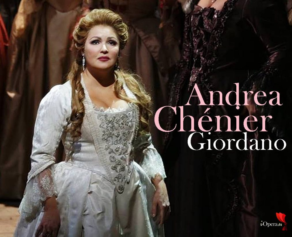 Andrea Chénier con Anna Netrebko en la Scala