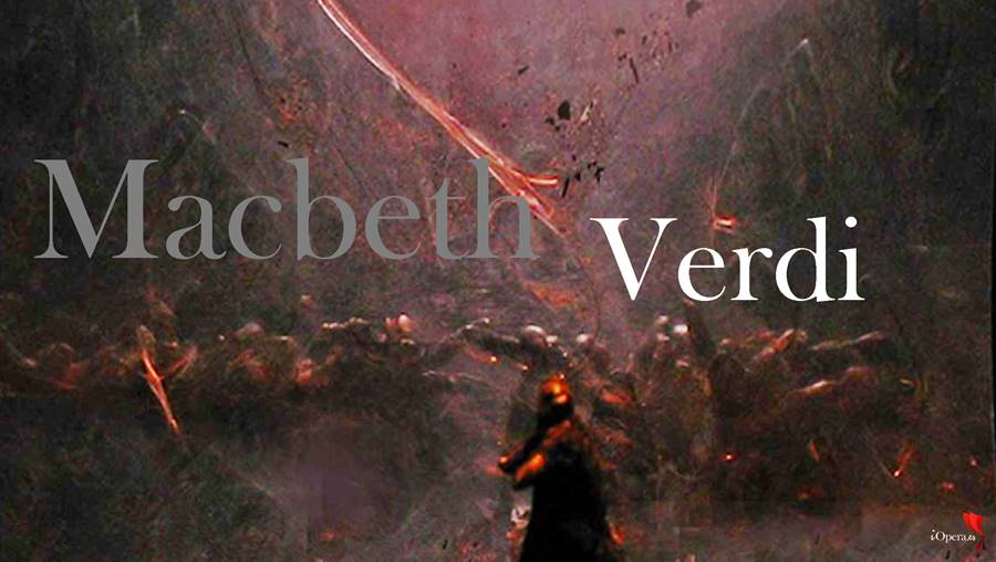 Macbeth de Verdi desde Parma, desde el Teatro Regio, vídeo de la ópera de Giuseppe Verdi, protagonizada por Luca Salsi y Anna Pirozzi
