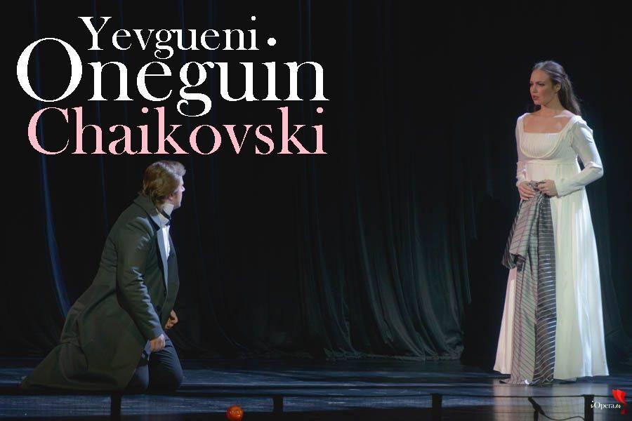 Yevgueni Oneguin en San Petersburgo, desde el Teatro Mariinski , vídeo de la ópera de Piotr Ilich Chaikovski, dirigido por Valery Gergiev